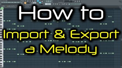 FL STUDIO PIANO ROLL TRICKS | How to Import & Export a Melody (via Score Files)