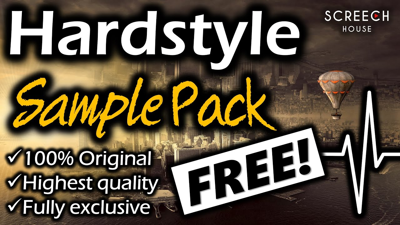 HARDSTYLE SAMPLE PACK - FREE DOWNLOAD | FL Studio Hardstyle Samples