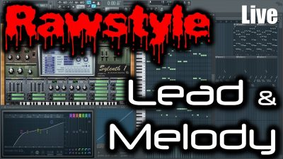 RAWSTYLE MELODY TUTORIAL | Making a Rawstyle Melody & Lead in FL Studio | LIVE SESSION