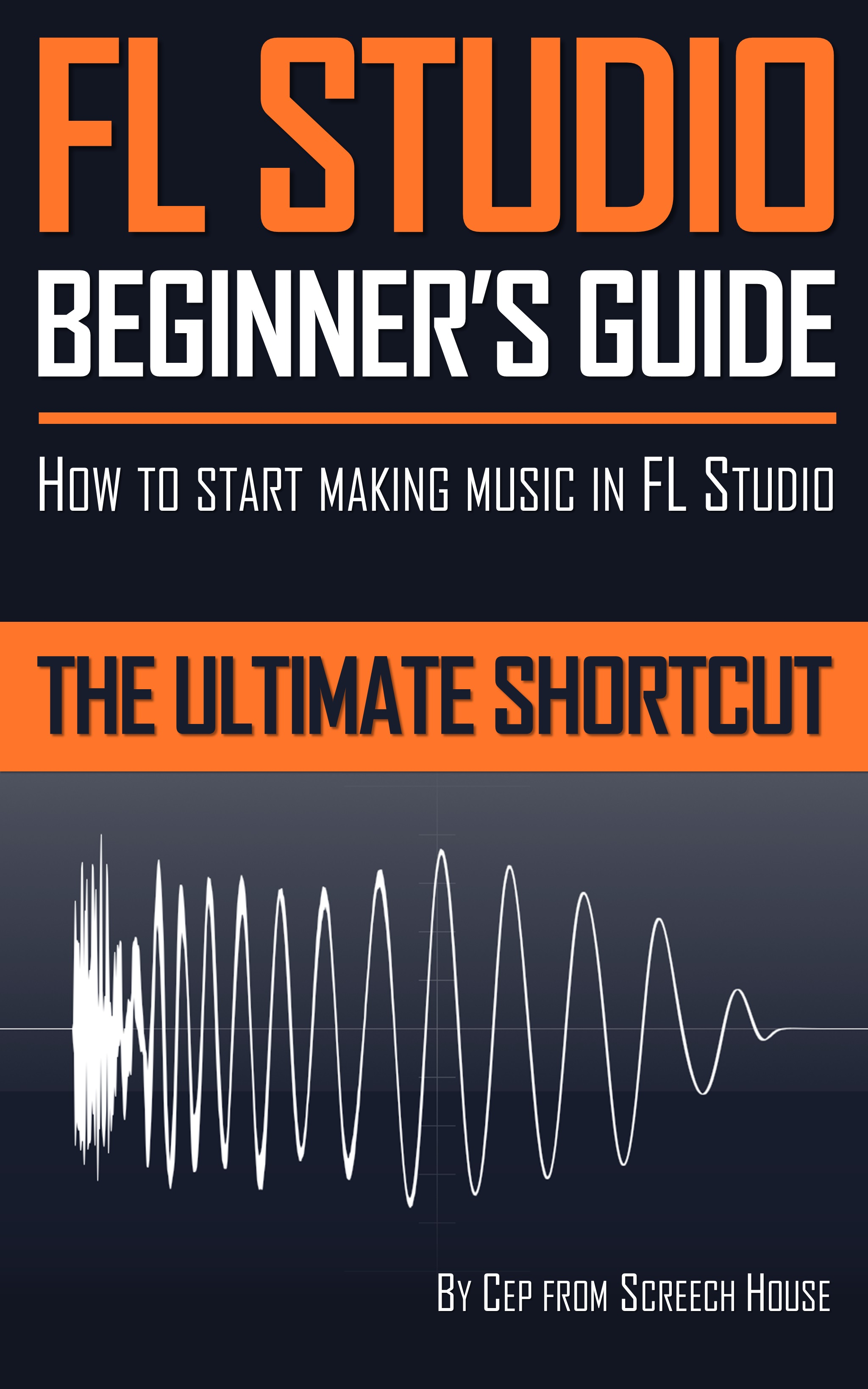 FL Studio Beginners Guide