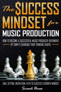 The Success Mindset for Music Production Cover