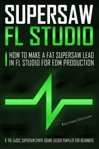 Supersaw FL Studio Cover