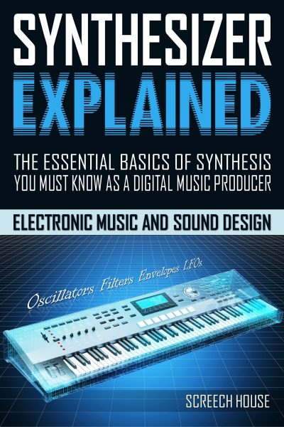 Synthesizer Explained