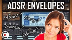 HOW TO USE ADSR ENVELOPES | Attack, Decay, Sustain & Release (SYNTHESIZER FOR BEGINNERS LESSON 16)