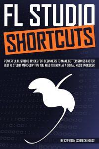 FL Studio Shortcuts - Cover eBook
